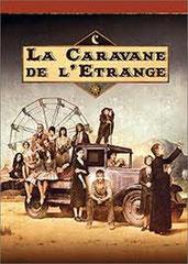 CARNIVALE (LA CARAVANE DE L'ÉTRANGE) • HBO - 2004 - USA • 24 épisodes sur 24 • Laboratoire de sous-titrage: IMAGINE • Diffusion: JIMMY