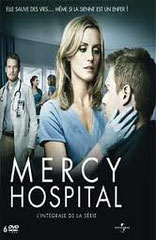 MERCY HOSPITAL • Universal - 2009 - USA • 22 épisodes sur 22 • Laboratoire de sous-titrage : IMAGINE • Diffusion : M 6