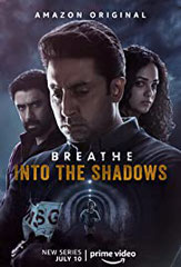 BREATHE – INTO THE SHADOWS de Mayank Sharma Abundantia – 2020 – Inde Studio de doublage : Deluxe • Direction artistique :  Christine Bellier