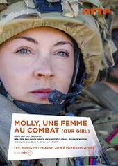 MOLLY, UNE FEMME AU COMBAT (OUR GIRL) BBC - 2014 - GB •  Studio de doublage : Imagine •   Direction artistique : Catherine Brot •  4 épisodes sur 7 •  Diffusion : ARTE