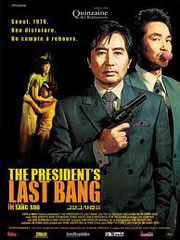 THE PRESIDENT'S LAST BANG de Sang-soo Im • MK Pictures - 2005 - Corée du Sud • Studio de doublage : Franc-jeu / Télétota • Direction artistique : Catherine Brot