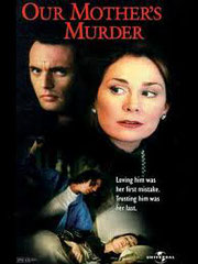 Our Mother's Murder (L'AMANT DIABOLIQUE) de Bill L. Norton •  Universal - 1996 - USA •  Studio de doublage : Star-Mix •  Direction artistique : Sofia Loye