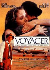 THE VOYAGER (HOMO FABER) de Volker Schlöndorff •  Bioskop - 1991 – Allemagne •  Studio de doublage : Cinéphase •  Direction artistique : Régis Reuilhac •   (nouveau doublage en 2011 pour ARTE)