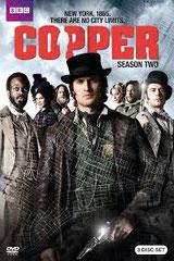 COPPER (saison 2) BBC America - 2014 - USA •  Studio de doublage : Mediadub •  Direction artistique : David Macaluso •  2 épisodes sur 13 •  Diffusion: OCS