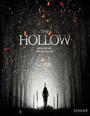 THE HOLLOW de Sheldon Wilson • Lighthouse - 2015 - USA •  Studio de doublage : Mediadub • Direction artistique : Eric Sola