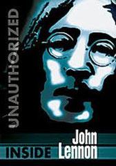 INSIDE JOHN LENNON, de Henry Stephens • Passport Production - 2003 - USA
