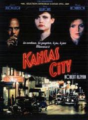 KANSAS CITY, de Robert Altman • scénario: Frank Barhydt • CIBY 2000 - 1996 - USA / France • scénario traduit pour CIBY 2000