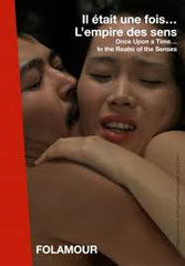 """IL ÉTAIT UNE FOIS """"L'EMPIRE DES SENS"""", de David Thompson • Folamour - 2010 - France • Diffusion : ARTE"""