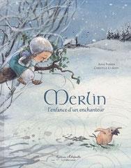 Merlin, l'enfance d'un enchanteur