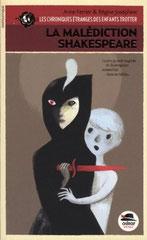 La malédiction Shakespeare, Les Chroniques étranges des enfants Trotter t1
