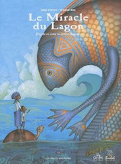 Le miracle du lagon