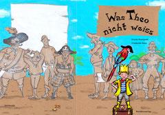 """""""Theo Piratenkönig"""" (Coverentwurf). Text Ursula Posznanzki (ResidenzVerlag)"""