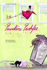 """Pauline Pechfee"" Text Ursula Posznanzki (Residenz Verlag)"