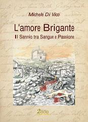 L'amore brigante, un dramma storico di Michele Di Vico