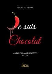 Je suis Chocolat la dolce antologia presentata alla Festa del Cioccolato al Castello di Limatola