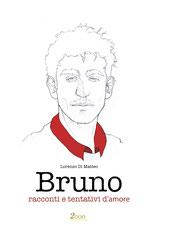 Bruno, un'antologia di racconti di Lorenzo Di Matteo
