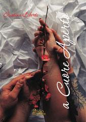 a Cuore Aperto, una silloge poetica di Cristina Liberti