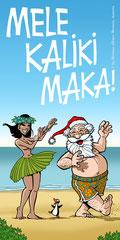 """""""Aloha from Hawaii - Mele Kaliki Maka!"""" (2013)"""