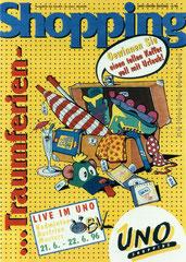 UNO Shopping, monatliche Center-Zeitung (1995-1997) - Agentur: Trademark, Linz