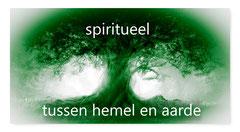 Spiritueel tussen hemel en aarde