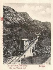 San Salvatore-Bahn-Brücke über das Caprino-Thal, gelaufen am 2. 9. 1904