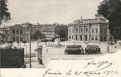 Place Neuve et Grand Théâtre, gelaufen 28. 3. 1904