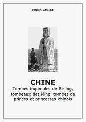 Firmin Laribe (1855-1942) : Chine. Tombes impériales