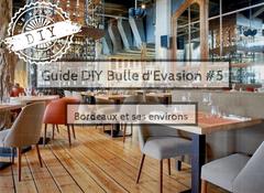 Guide week-end-Bulle d'évasion-Bordeaux et ses environs