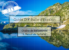 Guide week-end-Bulle d'évasion-Chaine Belledonne-Massif Taillefer