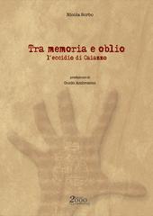 Tra Memoria e Oblio, un saggio storico di Nicola Sorbo