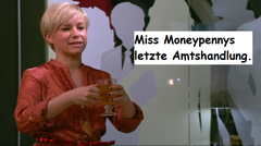 """Miss Moneypenny's last official act."""