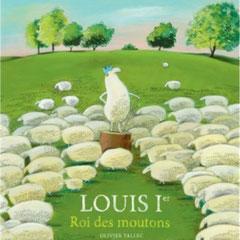 Prix Landerneau - Jeunesse 2014 : Louis 1er. Roi des Moutons d'Olivier Tallec (Actes Sud Junior)