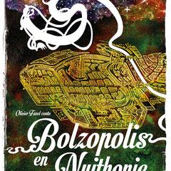 Bolzopolis en Nuithonie (contes d'Olivier Fasel autour d'une Fribourg imaginaire)