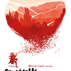 On récolte ce qu'on s'aime (contes d'Olivier Fasel, à l'occasion de la Saint-Valentin)