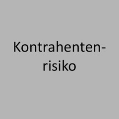 <h3> Kontrahenten- risiko unter Basel III