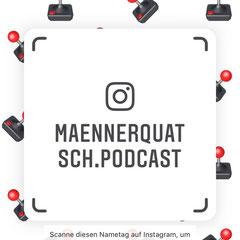 Der Männerquatsch Podcast auf Instagram. QR-Code scannen und vorbeischauen!