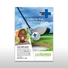 """Kunde: Kindernothilfe Schweiz / Auftrag: Plakat für Spendenaktion """"Golf Virus"""""""