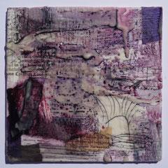 Papiercollage, Pigmente in Öl, Wachs    auf Malkarton 15x15,  Juni 2018