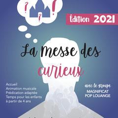 Messe des curieux 2021