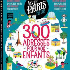 Hors Serie = Vivre Paris Kids - Mai 2016