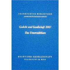 Gedicht und Gesellschaft 2007 - Das Unverzichtbare