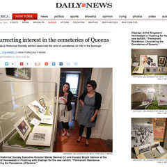 Permanent Residence: Uncovering the Cemeteries of Queens: http://www.nydailynews.com/new-york/queens/resurrecting-interest-cemeteries-queens-article-1.1164082