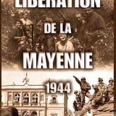 La Libération de la Mayenne.