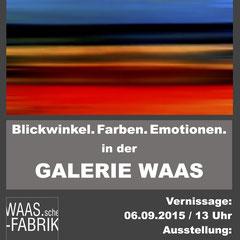 Ausstellung, Vernissage Galerie WAAS, Malerei, Gemälde, Fotokunst, Kunst kaufen, digitale Fotokunst, Digital Art, abstrakte Fotokunst, Konzeptkunst