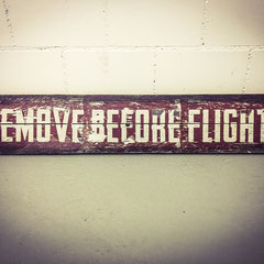 Remove Before Flight, Vintage Sign