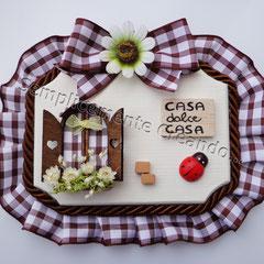 "n. 19 Targhetta ""Casa dolce Casa""  in legno (cm 10 x 7 x 1)"