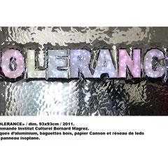 Tolérance / 2011. Commande ICBM.
