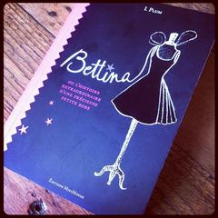 """""""Bettina ou l'histoire extraordinaire d'une précieuse petite robe"""""""