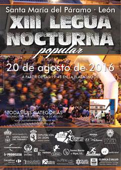 XIII LEGUA NOCTURNA DE STA. MARIA - Sta. Maria del Páramo, 20-08-2016