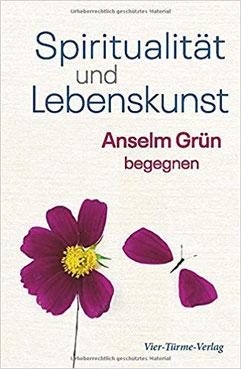 Buchtipp Spiritualität und Lebenskunst Anselm Grün begegnen #Bücher #Spiritualität